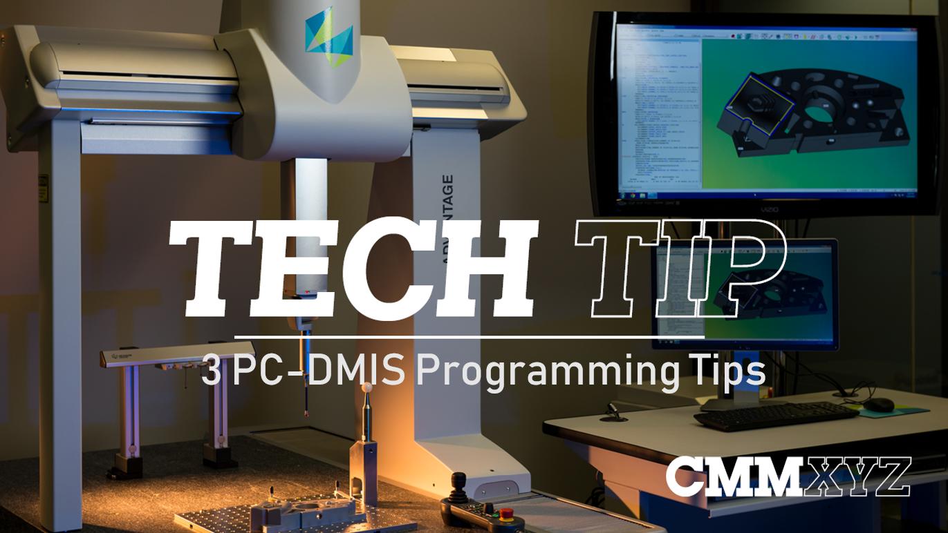 3 PC-DMIS Programming Tips