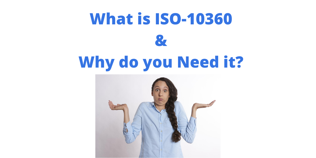 What is ISO-10360 and Why do you Need it?