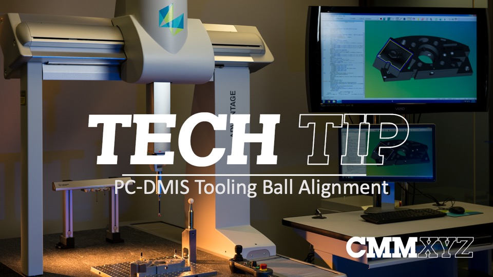 PC-DMIS Tooling Ball Alignment